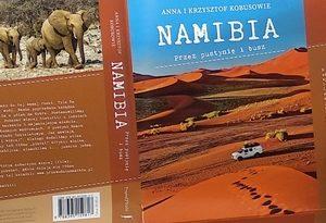 NAMIBIA. Przez pustynię i busz – o książce
