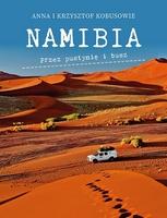 NAMIBIA. Przez pustynię i busz