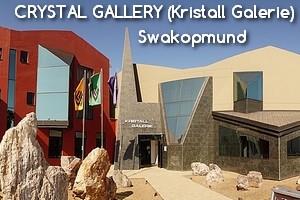 CRYSTAL GALLERY (Kristall Galerie) – Swakopmund
