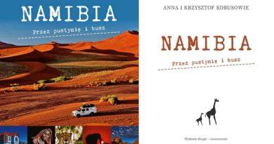 NAMIBIA. Przez pustynię i busz – WYDANIE 2 ROZSZERZONE!