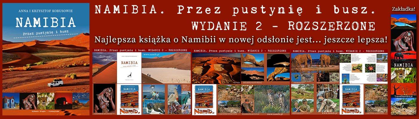 NAMIBIA – informacje, ciekawostki, porady, wyjazdy, ceny, aktualności!
